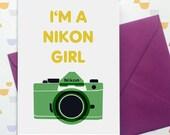 I'm a Nikon Girl - card