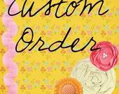 Custom Order for lwtjmom