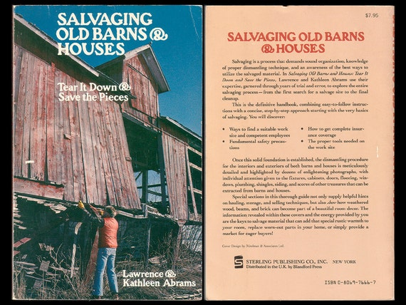 SALVAGING OLD BARNS Houses Tear Down Save Pieces Dismantling Salvage Techniques