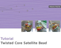 Lampwork Tutorial // Twisted Core Satellite Bead // Lampwork Beads // By Melanie Moertel