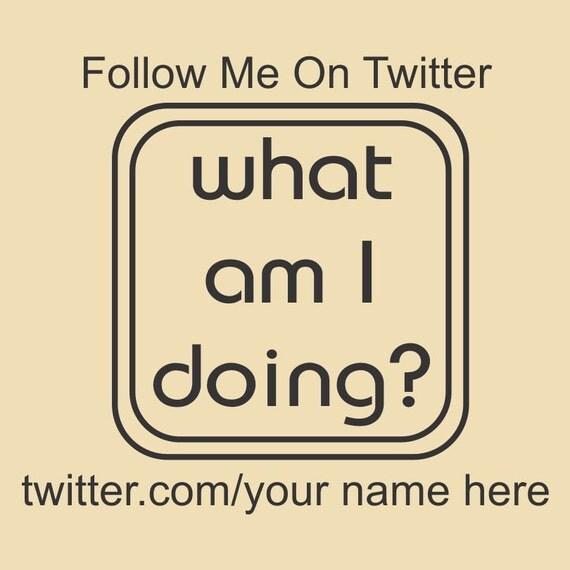What am I doing - Custom Twitter Rubber Stamp Design R034