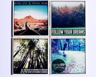 Ceramic Coasters, Inspirational Quotes,  set of 4, original fine art photography by Jennifer Jackson, nature photography, home decor