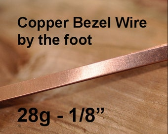 28 g Solid Copper Bezel Wire Strip 1/8 inch width by the foot - Dead Soft Temper