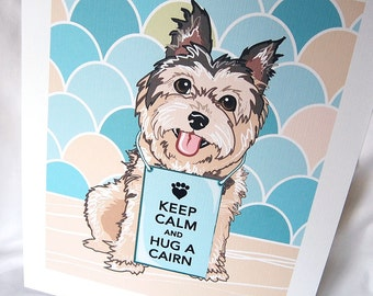 Keep Calm Cairn Terrier with Scaled Background - 7x9 Eco-friendly Print