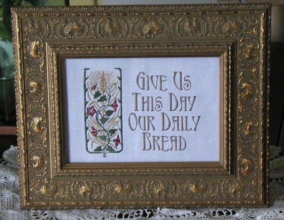 Give Us This Day Our Daily Bread Meal Prayer 5x7 Embroidery