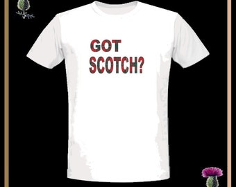 Got Scotch T-Shirt Scottish Tartan Shirt GS24