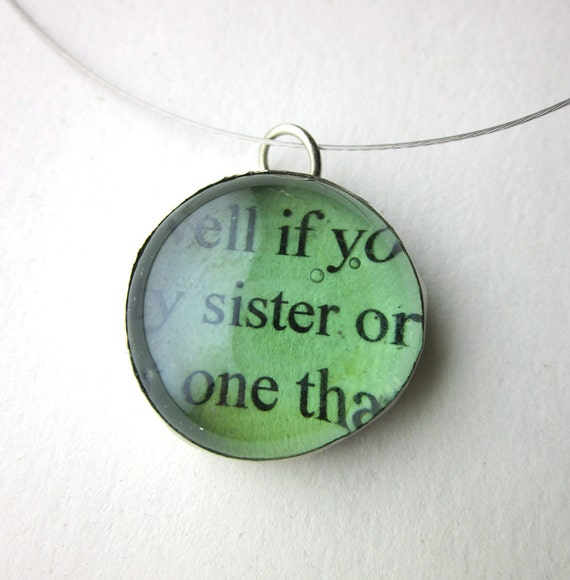 Sister Necklace, book page necklace, literary necklace, pendant, green