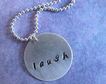 Handstamped Silver Pendant - Laugh