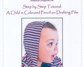 Step by Step Art Tutorial - Drawing a Child using Coloured Pencils on Drafting Film