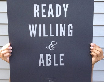 Ready Willing & Able Silkscreen print - 18x24