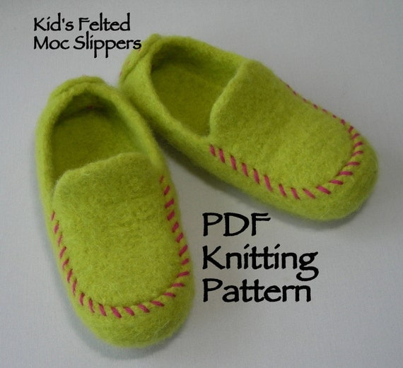 Knitting Pattern Downloadable PDF- Kids Hand Knit Felted Moc Slippers - DIY gift - resell permission - pattern using worsted weight wool