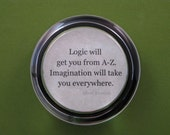 "Albert Einstein ""Logic"" Quotation Round Glass Paperweight Inspirational Quote Graduation Keepsake"