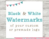Black and White Watermarks of Your Custom or Premade Logo Design - PNG Files