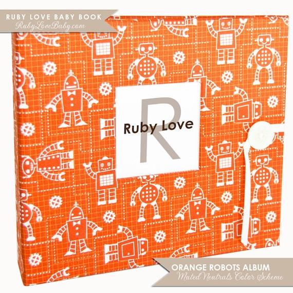 Orange Robots Baby Book | Ruby Love Baby Memory Book