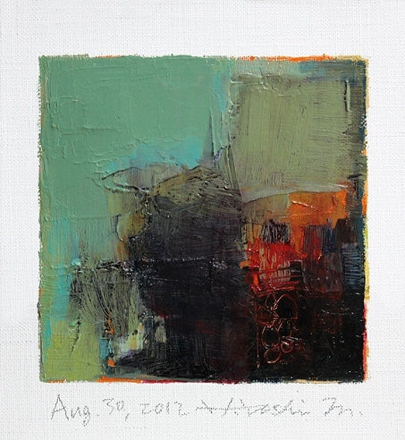 Aug. 30, 2012 - Original Abstract Oil Painting - 9x9 painting (9 x 9 cm - app. 4 x 4 inch) with 8 x 10 inch mat