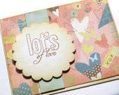Lot's of Love Handmade Card