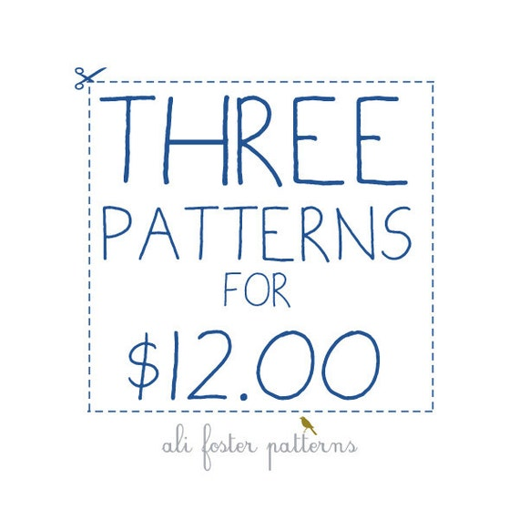 SALE - 3 Patterns for 12 - Limited Time
