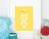 8x10 Keep Calm and Blog On