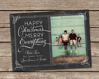 Photo Christmas Card : Happy Christmas Merry Everything Vintage Chalkboard Custom Photo Holiday Card Printable