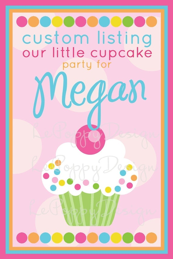 Reserved For Megan - Our Little Cupcake - Custom Party Package