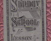 Antique  Sunday School Bookmark and Vintage Holy Badge