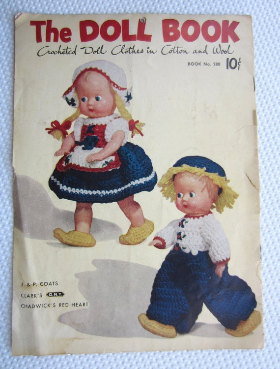 Vintage 1951 The Doll Book Crocheted Clothes in Cotton and Wool Coats and Clark Pattern Booklet