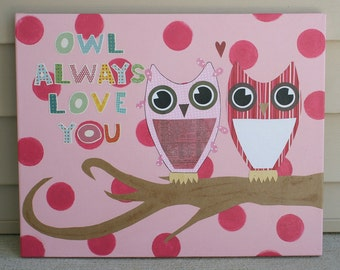 owl always love you - two owls - 16x20 canvas original wall art - pink - polka dots