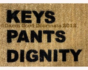door mat KEYS PANTS DIGNITY funny novelty doormat entrance rug