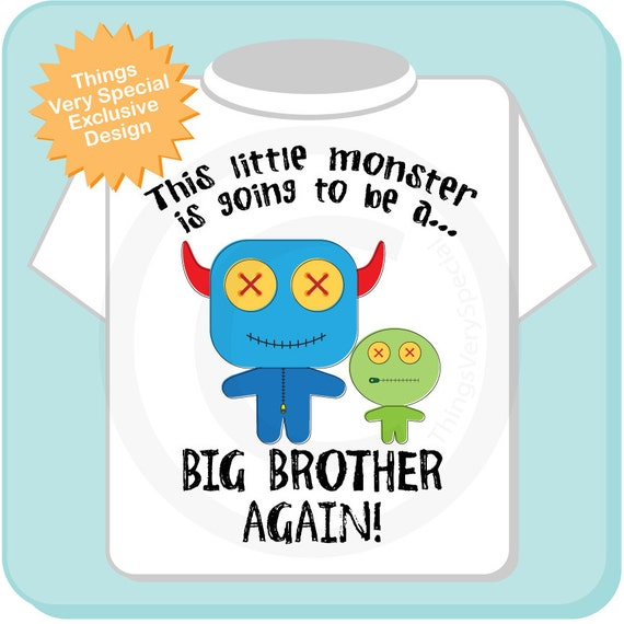 Boy's This Little Monster is Going to Be A Big Brother Again Shirt or Onesie, Personalized, Monster Shirt with Unknown Sex Baby (02172015b)