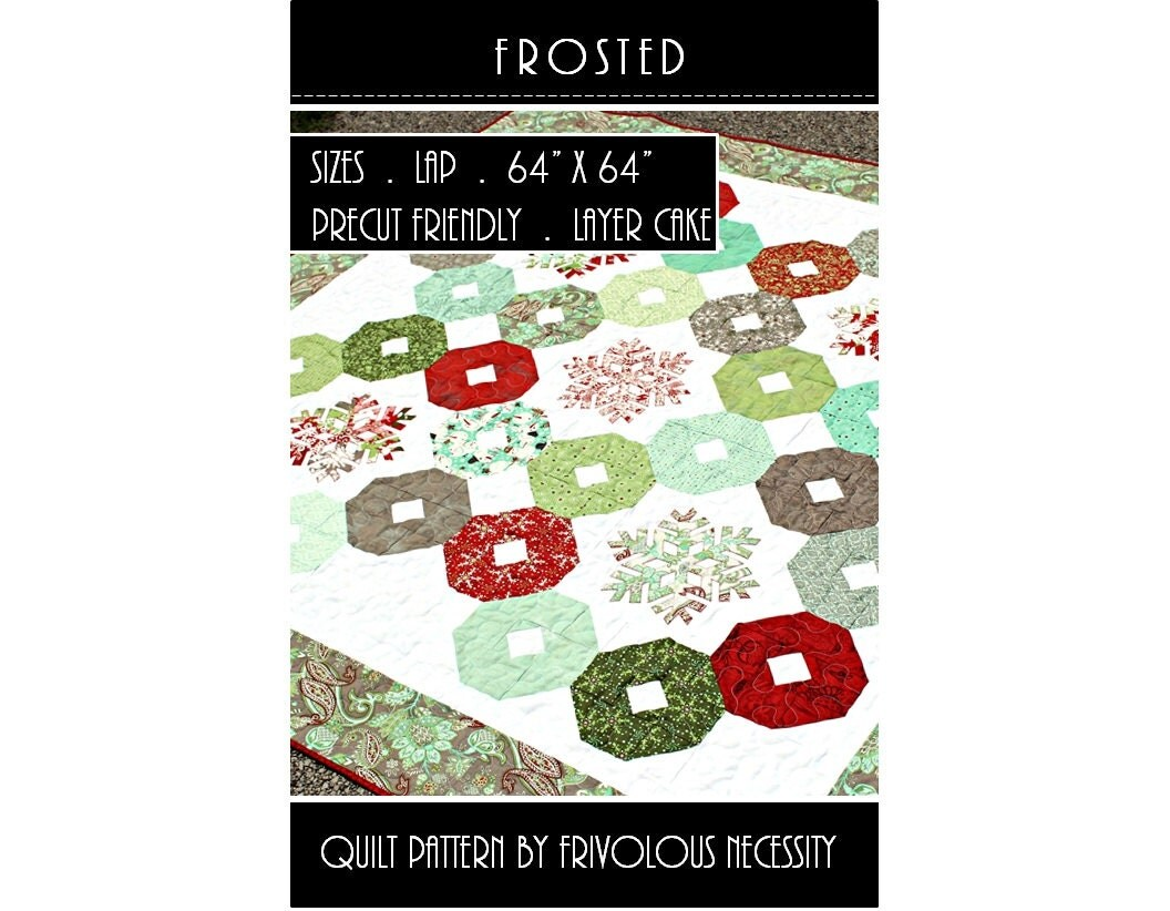 Quilt Pattern PDF Frosted Layer Cake Friendly