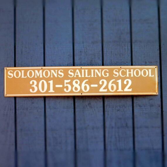 Nautical Salvage Metal Sign Solomons Sailing School Solomons Island Maryland Chesapeake Bay