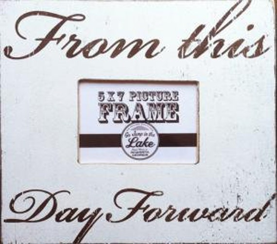 From This Day Forward Rustic Wedding 5 x 7 Photo Frame