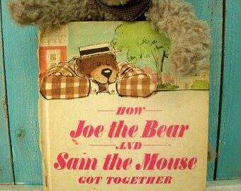 Joe the Bear and Sam the Mouse Got Together - Vintage Childrens Book - Collectible