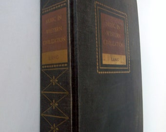 "Vintage Hardcover ""Music In Western Civilization"" By Paul Henry Lang Copyright 1941"