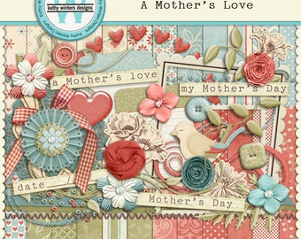 A Mother's Love Digital Scrapbooking Kit