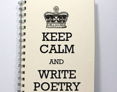 Large Poetry Journal Diary Notebook Sketch Book - Keep Calm and Write Poetry - Large Journal 8.5 x 5.5 Inches - Ivory