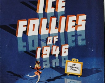 Vintage ICE FOLLIES OF 1946 Souvenir Program