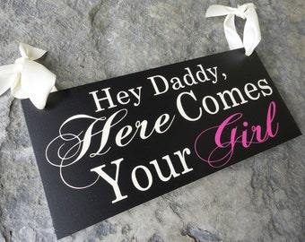 Wedding Bridal Sign. Hey Daddy, Here Comes Your Girl with And they lived Happily ever after. 8 X 16 inch, 2-Sided. Flower Girl, Ring Bearer.