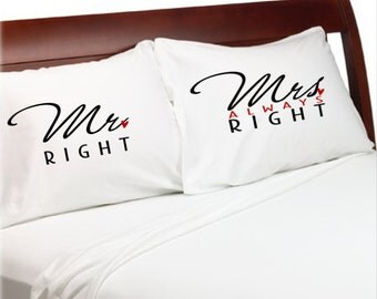 Mr Right Mrs Always Right PillowCases  Bridal Shower Weddings Engagement Couples Gifts Cotton Anniversary