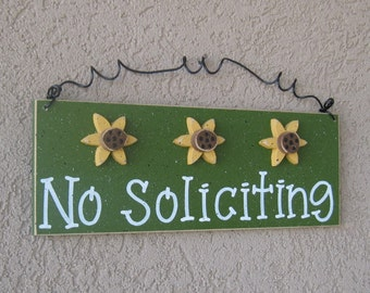 Free Shipping - NO SOLICITING SIGN with 3 sunflowers (dark green) for home and office hanging sign