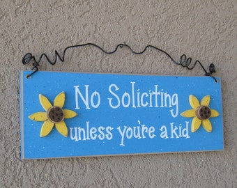 Free Shipping - NO SOLICITING unless you're a kid sign  (Aqua with sunflowers) for home and office hanging sign