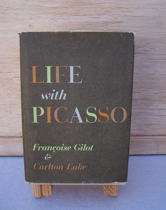 Life with Picasso - Vintage Art Book 1964 - Francoise Gilot and Carlton Lake