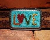 LOVE Mosaic Belt Buckle, Wearable Art, Beaded Belt Buckle
