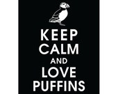 Keep Calm and LOVE PUFFINS (B) - Art Print (Featured in Black) Keep Calm Art Prints and Posters