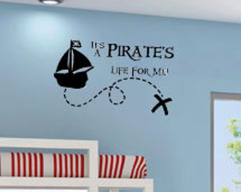 It's a Pirates Life for Me Pirate Ship 36x22 Quote Vinyl Wall Decal Decor Wall Lettering Words Quotes Decals Art Custom