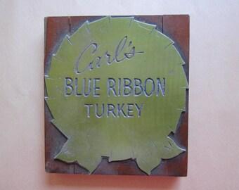 vintage TURKEY print block - CARL'S Blue Ribbon Turkey - 5.5 x 6 inches - letterpress