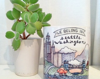 We Belong in Seattle Mug 11 oz