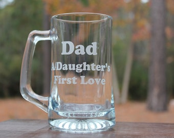 Dad's Beer Mug, A Daughter's First Love