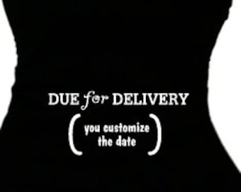 Create Customized Maternity Clothing Top Mom Pregnancy T Shirt Maternity Apparel Expecting Baby Preggo Clothes Maternity Wear Your Due Date