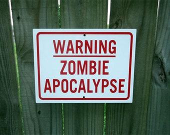 Warning Zombie Apocalypse Sign